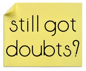 achievement and doubts Come, join with us - by president achievement programs study first doubt your doubts before you doubt your faith 8 we must never allow doubt to hold us.